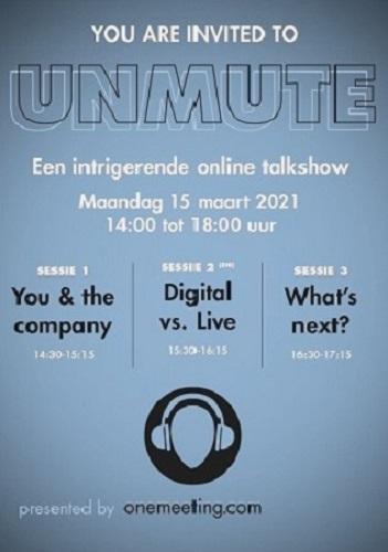 UNMUTE: Een nieuw online event met een ander geluid van Onemeeting.com